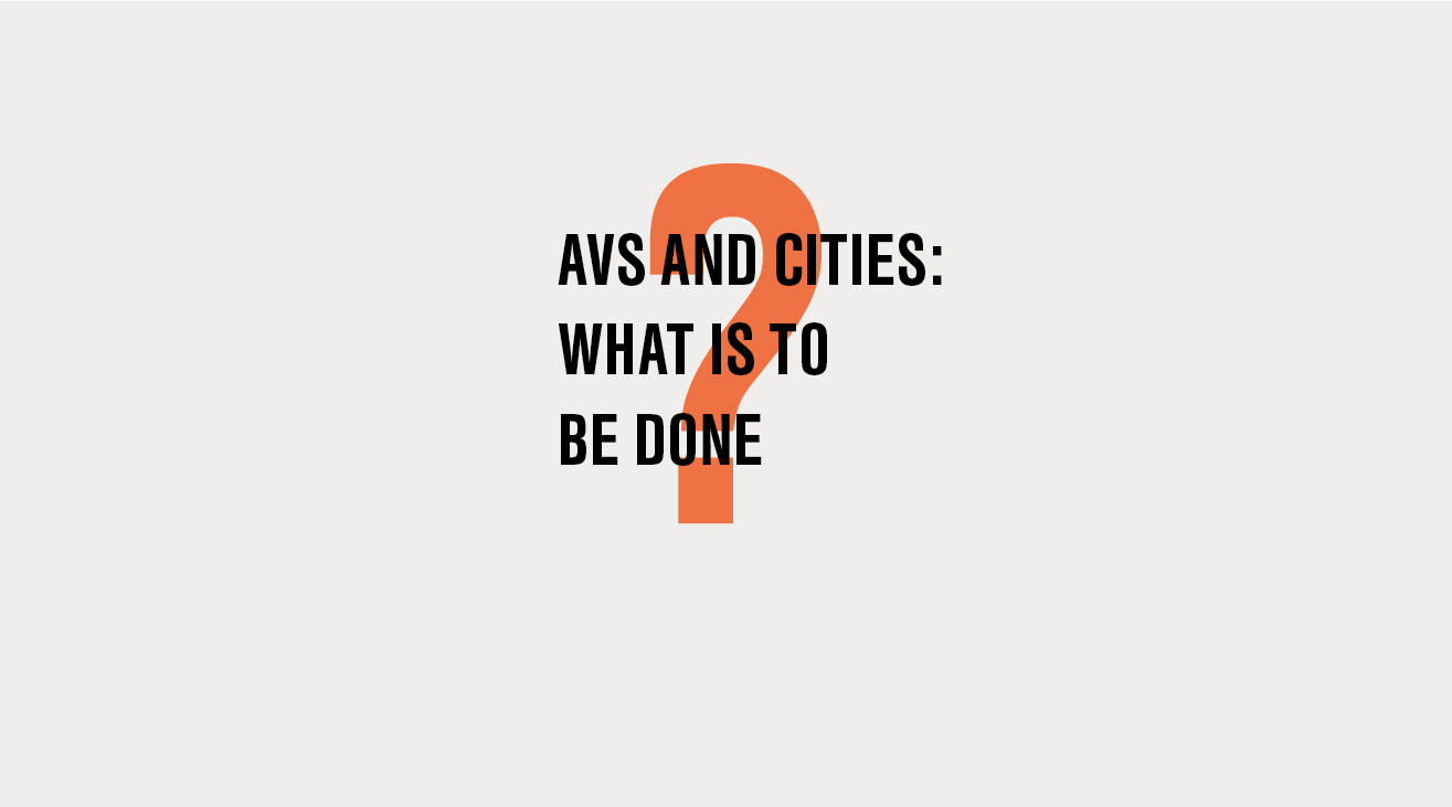 AV´s and cities – What is to be done?